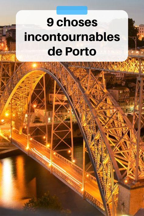 9 choses incontournables de Porto