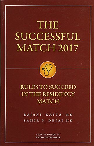 The Successful Match 2017 Rules For Success In The Residency Match Ebook Reading Online Textbook Ebook Pdf