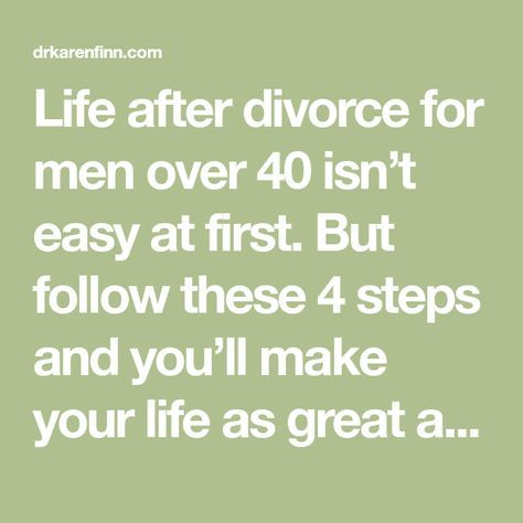 What Life After Divorce For Men Over 40 Is Really Like