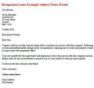 Resignation Without Notice Period Example Letter