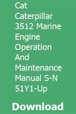 CAT CATERPILLAR 3512 MARINE ENGINE OPERATION and MAINTENANCE