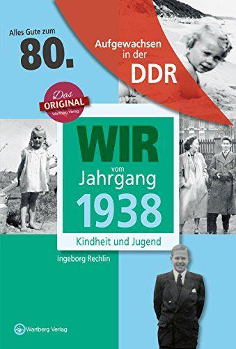 Aufgewachsen In Der Ddr Wir Vom Jahrgang 1938 Kindheit Und