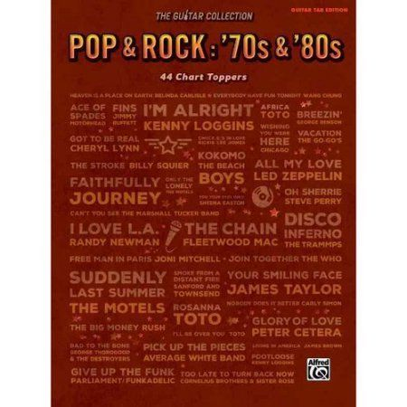 Pop & Rock: '70s & '80s: 44 Chart Toppers: Guitar