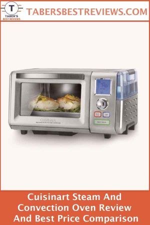 Cuisinart Steam And Convection Oven Review And Best Price