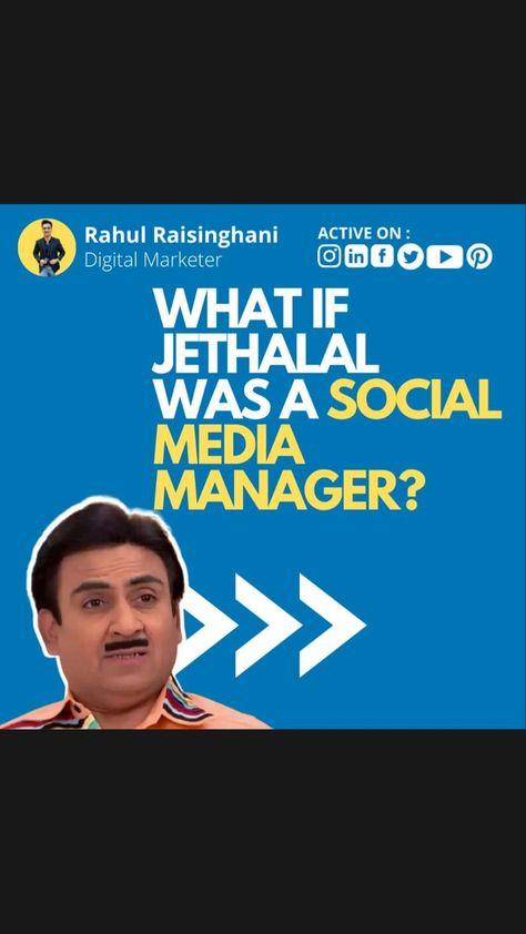 Jethalal Gada - Social Media Manager