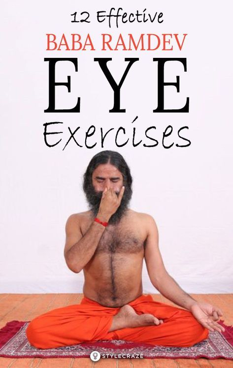 12 Effective Baba Ramdev Yoga Exercises For Eyes Ramdev Yoga Baba Ramdev Yoga Yoga Help
