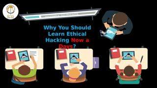 Why You Should Learn Ethical Hacking Now A Days Learn Hacking Cyber Security Course Cyber Security