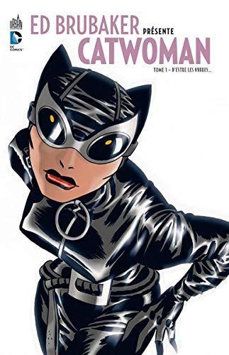 Telecharger Ed Brubaker Presente Catwoman Tome 1 Pdf Par Brubaker Ed Telecharger Votre Fichier Ebook Maintenant Catwoman Batman Et Catwoman Livre Math