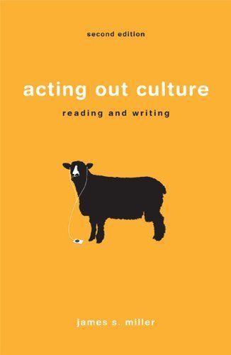 Acting Out Culture Reading And Writing By James S Miller Reading Writing Writing Reading