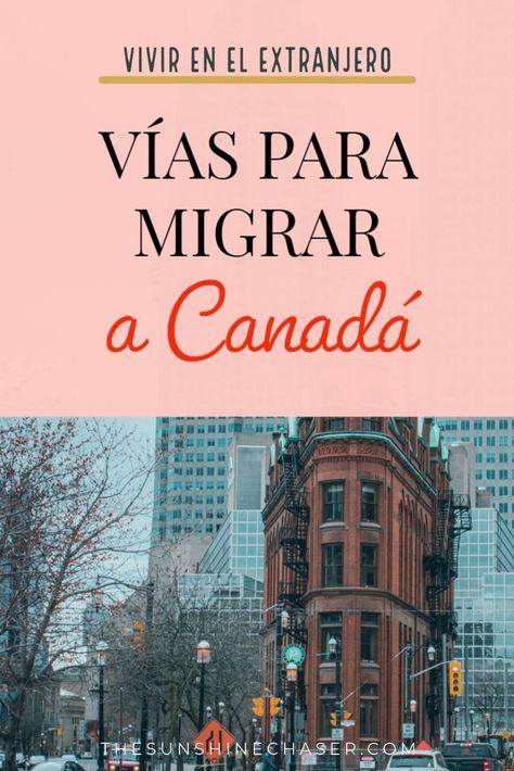 70 Ideas De Canadá Vivir En Canada Viajes Mudarse Al Extranjero