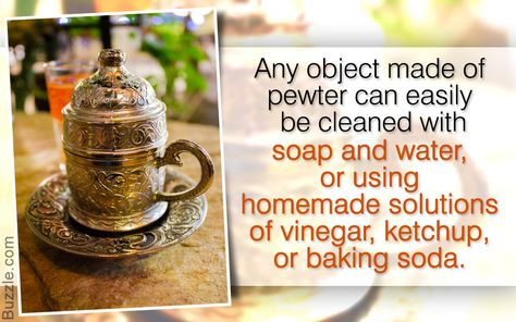 How to Clean Stuff Made of Pewter