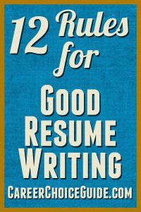 12 Rules For Good Resume Writing || Career Choice Guide