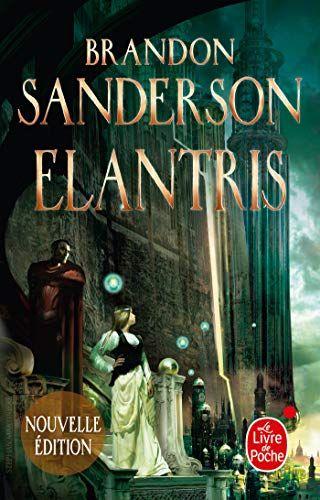 Elantris Edition Anniversaire Le Livre De Poche Https Www Amazon Fr Dp 2253083348 Ref Cm Sw R Pi Awdb C X P8i Telechargement Livre Numerique Livre Pas Cher