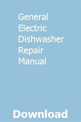 General Electric Dishwasher Repair Manual Repair Manuals Furnace Heater Installation Manual
