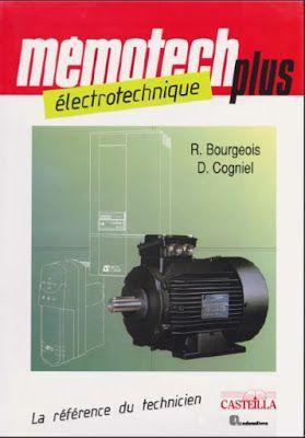 Telecharger Memotech Electrotechnique En Pdf Cours D Electromecanique Mechanical Engineering Electricity Engineering
