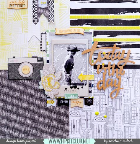 Today is the Day by Amelie Mordet for @HipKitClub #Februarykit FOCUS: 6x6 paper pads. #Scrapbooking #layout #papercraft