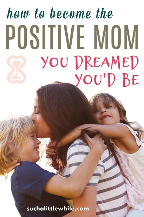 Top Tips for Positive Parenting: We're Better Together! - such a little while
