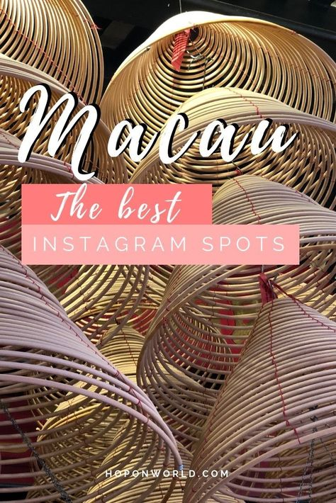 The Most Instagram-worthy Places in Macau