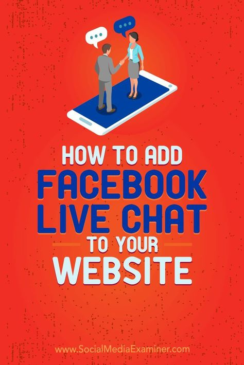 How to Add Facebook Live Chat to Your Website : Social Media Examiner