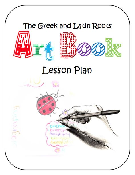 """FREE MISC. LESSON - """"The Greek and Latin Roots and Stems Art Book Lesson Plan"""" - Go to The Best of Teacher Entrepreneurs for this and hundreds of free lessons.  http://thebestofteacherentrepreneurs.blogspot.com/2011/11/free-misc-lesson-greek-and-latin-roots.html"""