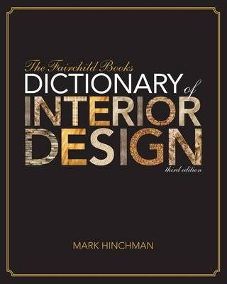 Pdf Download The Fairchild Books Dictionary Of Interior Design Free By Mark Hinchman In 2020 Interior Design Books Dictionary Interior Design