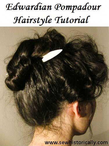 Edwardian Pompadour Hairstyle Tutorial Hairstyle Women Hair Tutorial Pompadour Hairstyle Vintage Hairstyles Tutorial