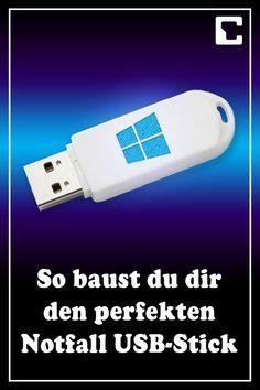 Windows Rettet Windows So Bauen Sie Sich Den Perfekten Notfall Usb Stick In 2020 Usb Stick Usb Notfall