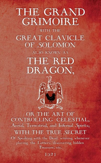The Grand Grimoire With The Great Clavicle Of Solomon Also Known As The Red Dragon Paperback Walmart Com The Grand Grimoire Grimoire Red Dragon