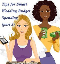 Tips for smart wedding budget spending (part 3 of 3). This installment has ideas for the dress and accessories (among other areas).