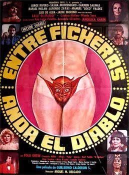 Entre Ficheras Anda El Diablo Notorious Mexican Movie Poster I Still Remember Seeing It On A Billboard In Mexi Diablo Pelicula Mexicana Carteles De Peliculas
