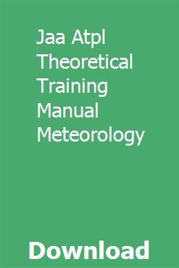 Download Jaa Atpl Theoretical Training Manual Meteorology Meteorology Teaching Biology Technology Life
