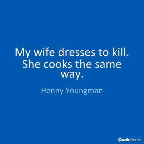 Top quotes by Henny Youngman-https://s-media-cache-ak0.pinimg.com/474x/d4/fb/83/d4fb833942e857dbd24efbdbf83cec69.jpg