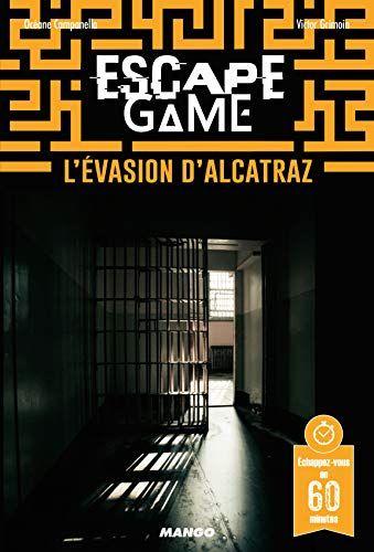 Escape Game L Evasion D Alcatraz Lire Pdf Epub Telecharger En Francais Telechargement Telecharger Gratuit Pdf Gratuit