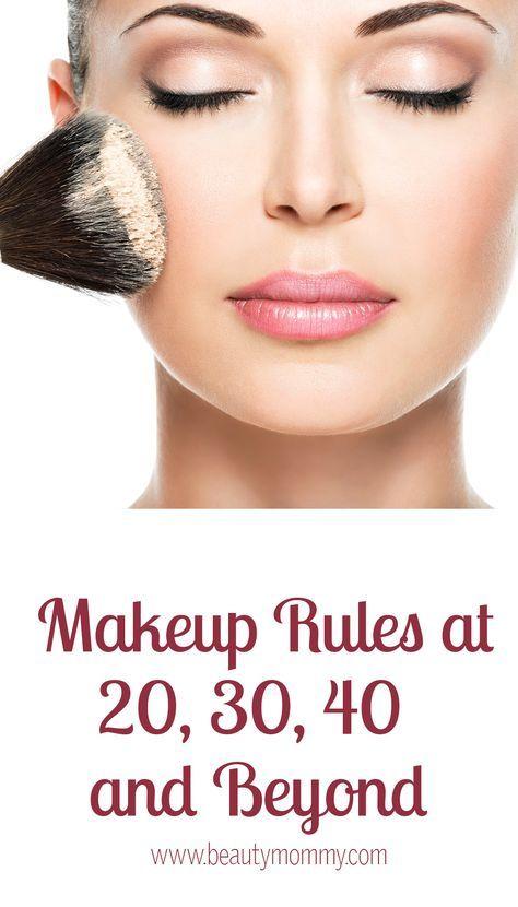 Makeup Rules At 20 30 40 And Beyond How To Wear Makeup Makeup Over 50 How To Apply Makeup