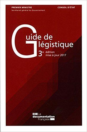 Guide De Legistique Pour L Elaboration Des Textes Legislatifs Et Reglementaires Collectif Droit Administration Edition Livre Et Mise A Jour