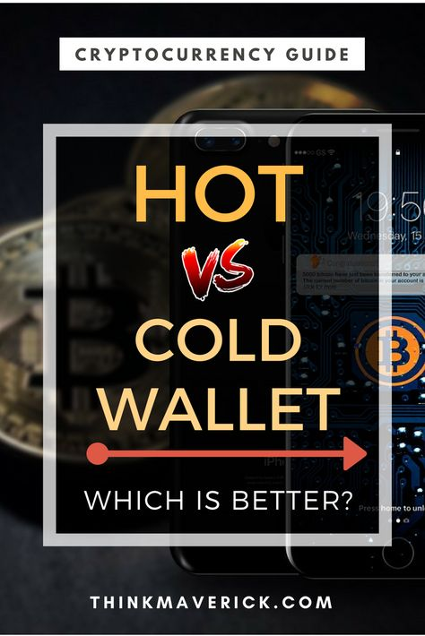 cryptocurrency hot wallet vs cold wallet