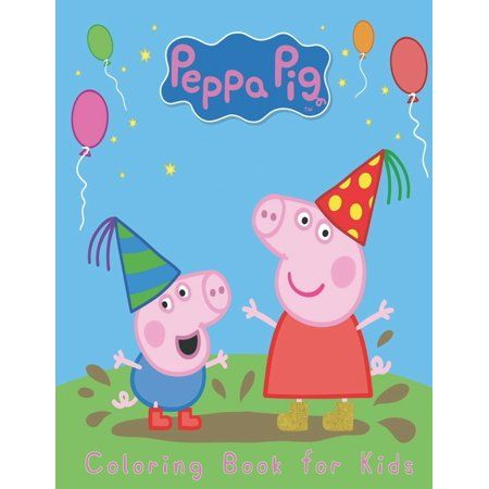 Peppa Pig Coloring Book For Kids 120 Coloring Pages For Kids Ages 4 8 Paperback Walmart Com In 2021 Peppa Pig Background Peppa Pig Wallpaper Peppa Pig