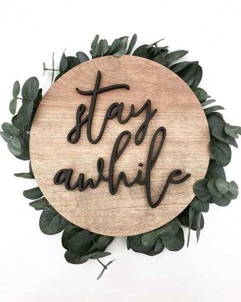 Stay Awhile Sign / Wood Signs / Wall Art / Wooden / Name Sign / Modern / Farmhouse / Home Decor / Ba