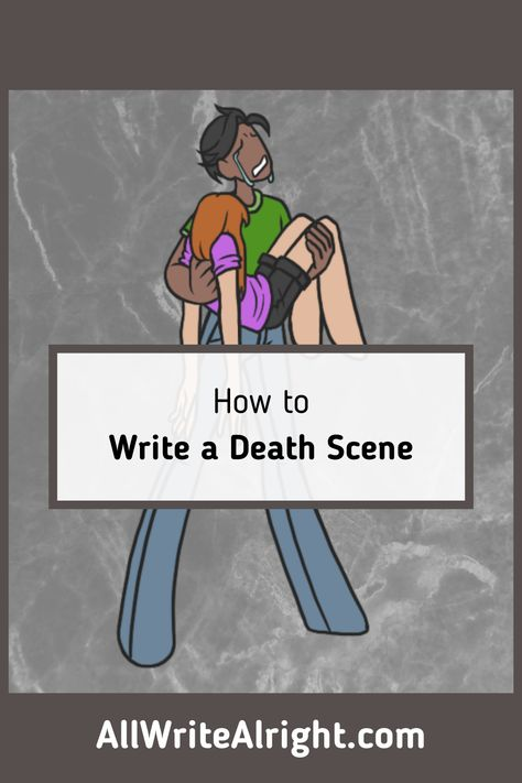 How to Write a Death Scene