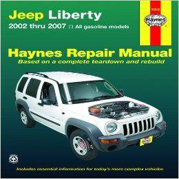 Jeep Liberty 2002 Thru 2007 Haynes Repair Manual Editors Of Haynes Manuals 0383455003506 Amazon Com Books Jeep Liberty Repair Manuals Jeep