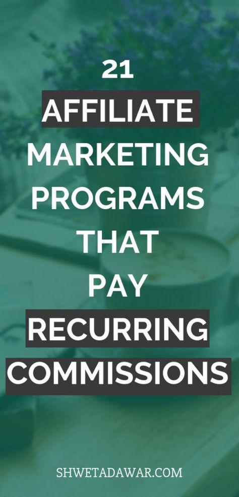 21 Affiliate Programs that offer recurring commissions - Shweta Dawar