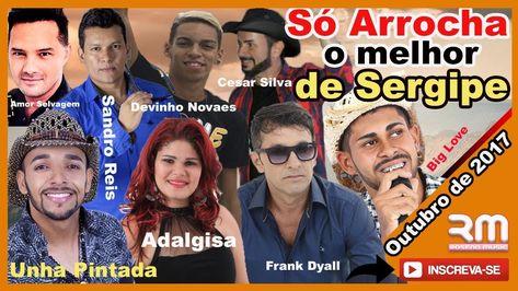 So Arrocha O Melhor De Sergipe Web Radio O Melhor De Mim