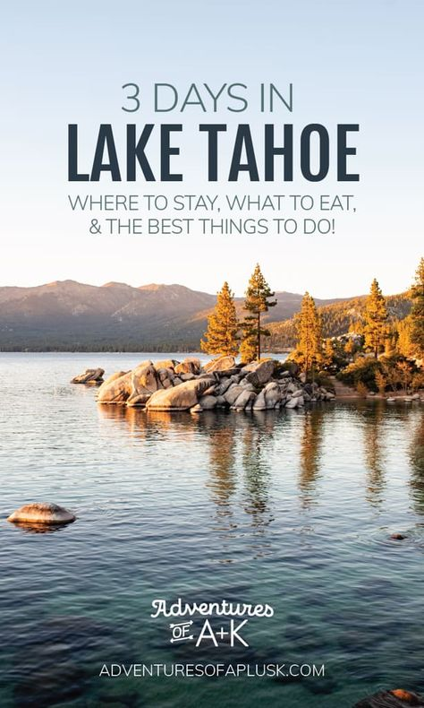 A 3 days in Lake Tahoe itinerary full of suggestions of where to stay and the best things to do in Lake Tahoe, such as beaches, hikes, food, and more! Lake Tahoe Nevada, Sand Harbor Lake Tahoe, Lake Tahoe Map, Lake Tahoe Summer, Lake Tahoe Vacation, Tahoe California, South Lake Tahoe Camping, South Lake Tahoe Beaches, South Lake Tahoe Restaurants