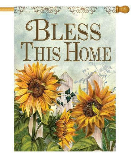 Bless This Home Fall Sunflowers House Flag Sunflower Art Sunflower Pictures Sunflower House