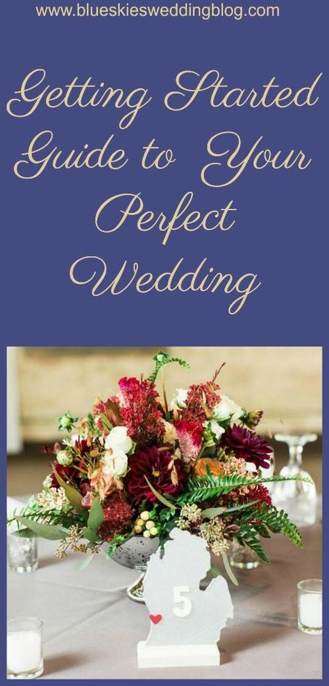 Planning your wedding? Download the Getting Started Guide to Your Perfect Wedding!  #weddings, #bride, #weddingplanning, #weddinginspiration