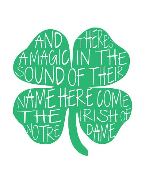 "Here Come The Irish Shamrock Print. Like the Irish?  Be sure to check out and ""LIKE"" my Facebook Page https://www.facebook.com/HereComestheIrish  Please be sure to upload and share any personal pictures of your Notre Dame experience with your fellow Irish fans!"