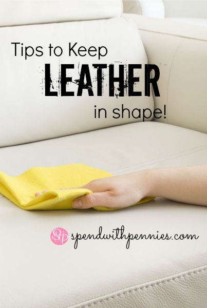 Tips for Keeping Your Leather in Shape!