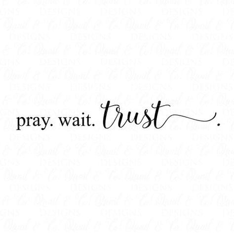 SVG Files, Pray Wait Trust svg, Pray svg, Trust svg, Christian svg, Bible svg, Cricut, Silhouette, C