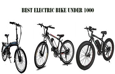Best Electric Bike Under 1000 In 2020 Electric Bike Bike Reviews