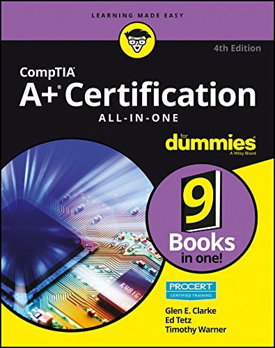 Comptia A Certification All In One For Dummies Edition Pdf Dummies Book Exam Guide Certificate